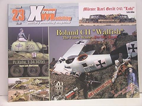 Xtreme Modelling---New Back Issue #23 - Modelling Magazine