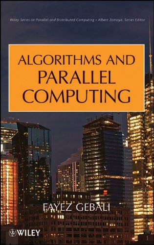 Algorithms and Parallel Computing by Fayez Gebali, Publisher : Wiley