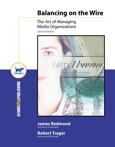 Balancing on the Wire: The Art of Managing Media...
