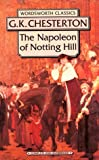 The Napoleon of Notting Hill, G. K. Chesterton, 1853262803