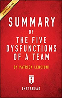 Libro PDF Gratis Summary Of The Five Dysfunctions Of A Team: By Patrick Lencioni   Includes Analysis
