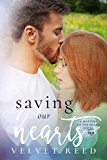 Saving Our Hearts (Matters of the Heart Book 2)