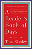 A Reader's Book of Days: Auspicious Births And Untimely Deaths Bad Reviews And Bestsellers
