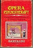 Opera Psychotherapy, Gualtiero Bartalini, 0682497037