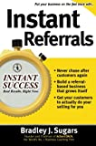 Instant Referrals (Instant Success)