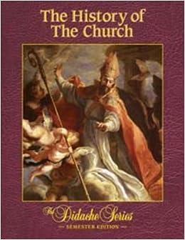The History of the Church, Semester Edition: Peter V. Armenio:  9781936045150: Amazon.com: Books