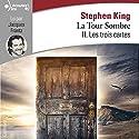 Les trois cartes (La Tour Sombre 2) | Livre audio Auteur(s) : Stephen King Narrateur(s) : Jacques Frantz