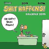 Shit Happens Postkartenkalender 2014
