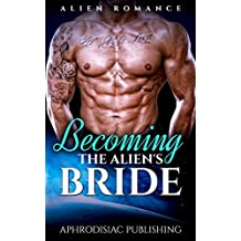 Becoming The Alien's Bride