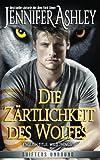 Die Zärtlichkeit des Wolfes (Shifters Unbound) (German Edition)