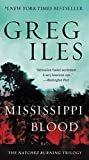 Mississippi Blood: The Natchez Burning Trilogy (Penn Cage Novels)