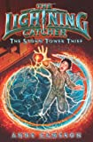 Lightning Catcher: the Storm Tower Thief, Anne Cameron, 0062112791