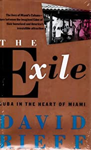 The Exile: Cuba in the Heart of Miami by Simon & Schuster