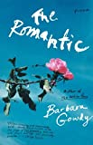 The Romantic, Barbara Gowdy, 0312423241