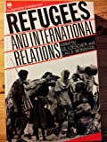 Refugees and International Relations, , 0198278586