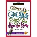 Orlando, FL:: Cool Stuff Every Kid Should Know (Arcadia Kids)