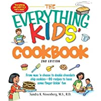 The Everything Kids' Cookbook: From  mac 'n cheese to double chocolate chip cookies - 90 recipes to have some finger-lickin' fun