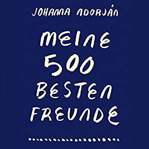 Meine 500 besten Freunde Hörbuch
