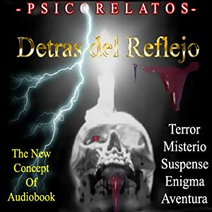 Detras del Reflejo [Behind the Reflection (Texto Completo)] Audiobook