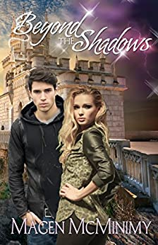 Beyond the Shadows (Twins of Aurora Book 3) by [McMinimy, Magen]