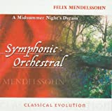 Classical Evolution: Mendelssohn - A Midsummer Night's Dream