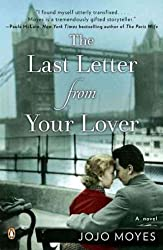 [The Last Letter from Your Lover [ THE LAST LETTER FROM YOUR LOVER BY Moyes, Jojo ( Author ) Jun-26-2012[ THE LAST LETTER FROM YOUR LOVER [ THE LAST LETTER FROM YOUR LOVER BY MOYES, JOJO ( AUTHOR ) JUN-26-2012 ] By Moyes, Jojo ( Author )Jun-26-2012 Paperback