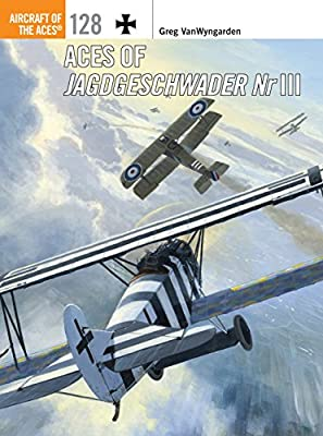 Aces of Jagdgeschwader Nr III (Aircraft of the Aces Book 128)