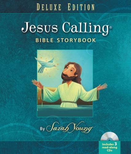 Jesus Calling Bible Storybook Deluxe Edition by Sarah Young (2015-10-06)