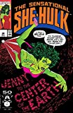 The Sensational She-Hulk, Vol 2, No. 32, Oct. 1991, The Hills Have Eyes, and Mouths and Ears and Maybe Noses