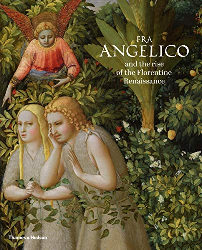 Image of Fra Angelico and the Rise of the Florentine Renaissance