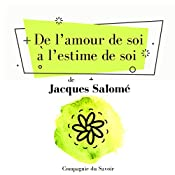 De l'amour de soi à l'estime de soi (Collection Jacques Salomé) | Jacques Salomé