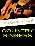 100 of the Top Country Singers, Alex Trost and Vadim Kravetsky, 1484860098