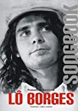 img - for Lo Borges Songbook (Em Portugues do Brasil) by Barral Lima (2015-03-30) book / textbook / text book