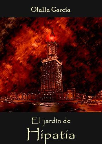 Descargar Libro El Jardín De Hipatia Olalla García