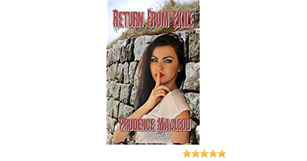 Return From Exile Kindle Edition By Prudence Macleod Literature