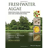 Freshwater Algae: Identification, Enumeration and Use as Bioindicators