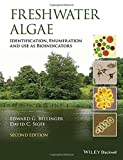 img - for Freshwater Algae: Identification, Enumeration and Use as Bioindicators book / textbook / text book