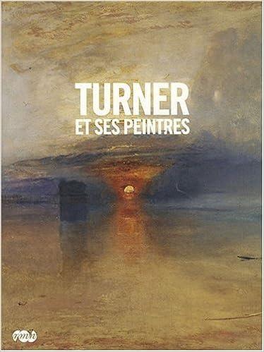 En ligne téléchargement Turner et ses peintres pdf
