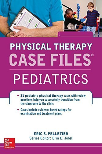 Case Files in Physical Therapy Pediatrics (Communications and Signal Processing) by Eric Pelletier (2015-11-18)