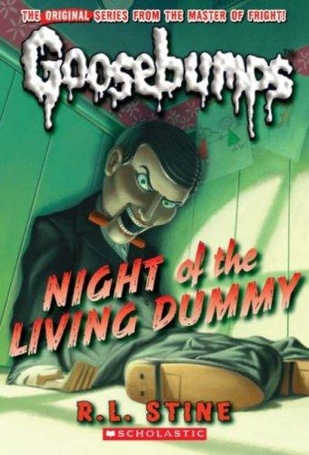 Night of the Living Dummy (Goosebumps S.)