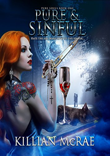 Pure & Sinful (Pure Souls Book 1) by [McRae, Killian]