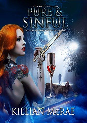 Pure & Sinful (Pure Souls Book 1) by [McRae, Killian]