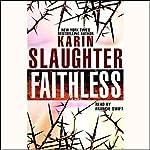 Faithless: A Novel | Karin Slaughter