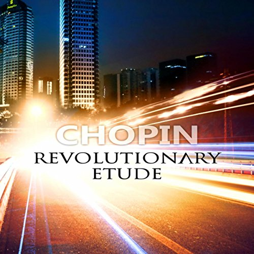 Chopin Revolutionary Etude - The Best Piano Music Famous Composer (The Best Of Chopin Piano)