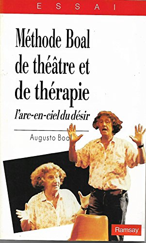 Methode Boal De Theatre Et De Therapie L Arc En Ciel Du