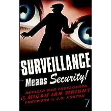 Surveillance Means Security: Remixed War Propaganda