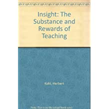 Insight: The Substance and Rewards of Teaching
