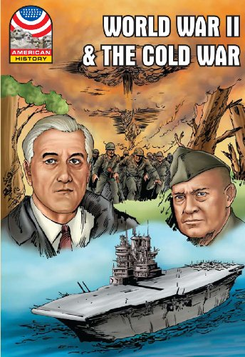 World War II & The Cold War: 1940-1960- Graphic U.S. History (Saddleback Graphic: U.S. History)