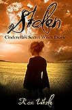 Stolen (Cinderella's Secret Witch Diaries Book 2)