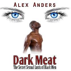 Dark Meat